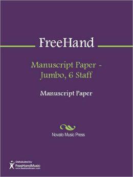 Manuscript Paper - Jumbo, 6 Staff