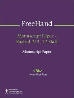 Manuscript Paper - Rastral 2/3, 12 Staff