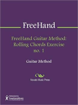 FreeHand Guitar Method: Rolling Chords Exercise no. 1