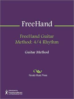 FreeHand Guitar Method: 4/4 Rhythm