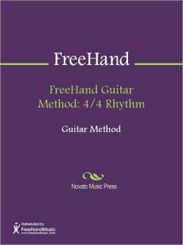 FreeHand Guitar Method: 4/4 Rhythm