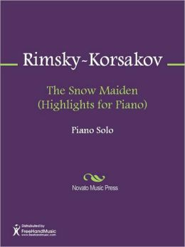 The Snow Maiden (Highlights for Piano)