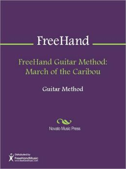 FreeHand Guitar Method: March of the Caribou