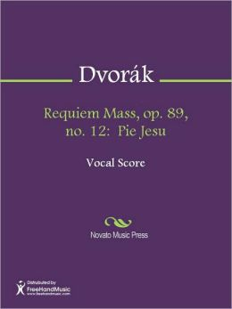 Requiem Mass, op. 89, no. 12: Pie Jesu