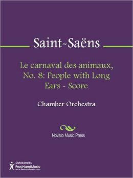 Le carnaval des animaux, No. 8: People with Long Ears - Score
