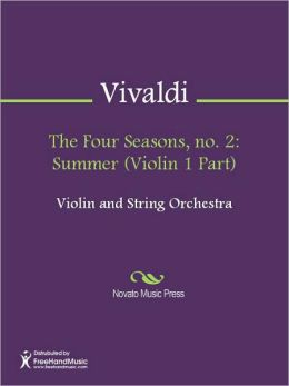 The Four Seasons, no. 2: Summer (Violin 1 Part)
