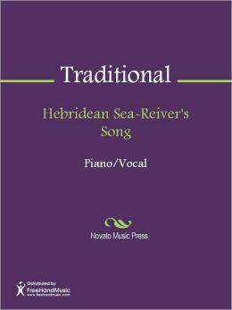 Hebridean Sea-Reiver's Song