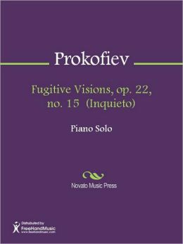 Fugitive Visions, op. 22, no. 15 (Inquieto)