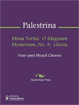 Missa Tertia: O Magnum Mysterium, No. 3: Gloria