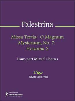 Missa Tertia: O Magnum Mysterium, No. 7: Hosanna 2