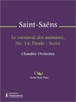 Le carnaval des animaux, No. 14: Finale - Score