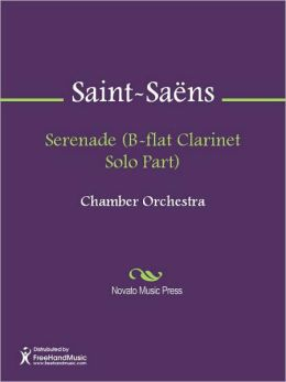 Serenade (B-flat Clarinet Solo Part)