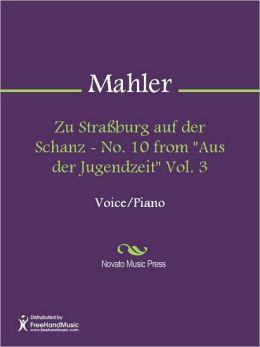 Zu Strassburg auf der Schanz - No. 10 from