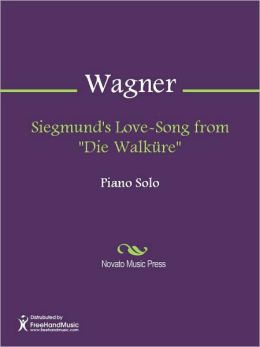 Siegmund's Love-Song from