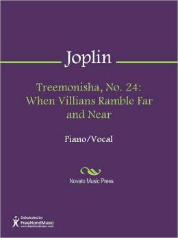 Treemonisha, No. 24: When Villians Ramble Far and Near