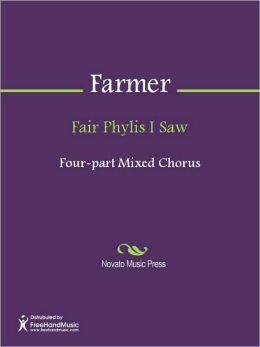Fair Phylis I Saw