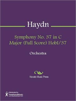 Symphony No. 37 in C Major (Full Score) HobI/37