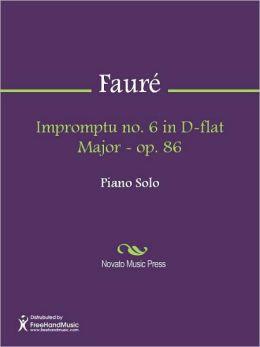Impromptu no. 6 in D-flat Major - op. 86