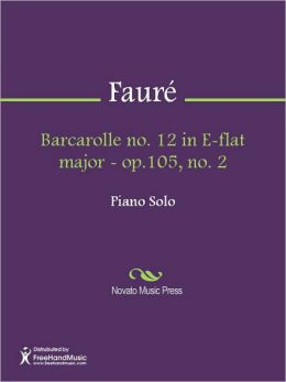 Barcarolle no. 12 in E-flat major - op.105, no. 2