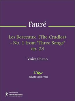 Les Berceaux (The Cradles) - No. 1 from