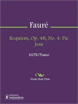 Requiem, Op. 48, No. 4: Pie Jesu