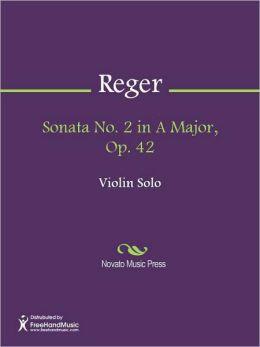 Sonata No. 2 in A Major, Op. 42
