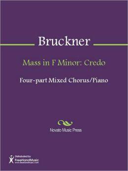 Mass in F Minor: Credo