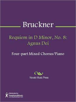 Requiem in D Minor, No. 8: Agnus Dei
