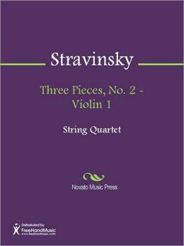 Three Pieces, No. 2 - Violin 1