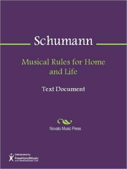 Musical Rules for Home and Life
