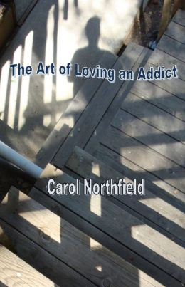 The Art of Loving an Addict
