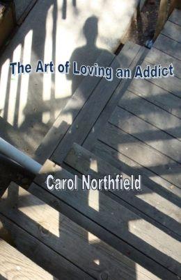 The Art of Loving an Addict