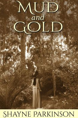 Mud and Gold (Promises to Keep: Book 2)