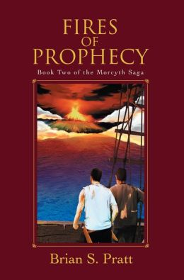 Fires of Prophecy: The Morcyth Saga Book Two