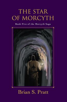 The Star of Morcyth: The Morcyth Saga Book Five