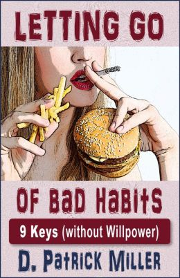 Letting Go of Bad Habits