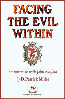 Facing the Evil Within: An Interview with John Sanford