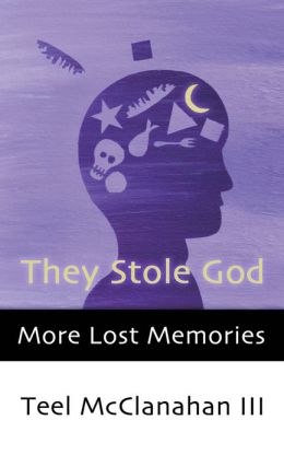 They Stole God (a story from More Lost Memories)