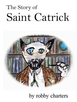 The Story of Saint Catrick