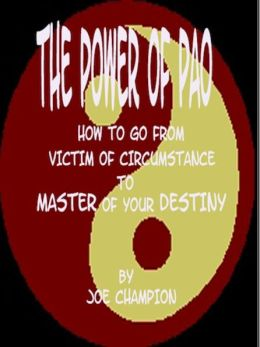 The Power of PAO: How to Go From Victim of Circumstance to Master of Your Destiny