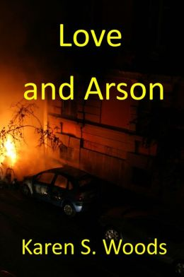 Love and Arson