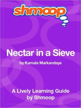 Nectar in a Sieve - Shmoop Learning Guide