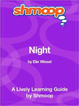 Night - Shmoop Learning Guide
