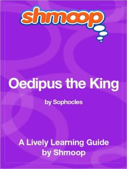 Oedipus the King - Shmoop Learning Guide