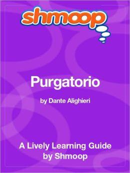 Purgatorio - Shmoop Learning Guide