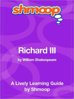 Richard III - Shmoop Learning Guide