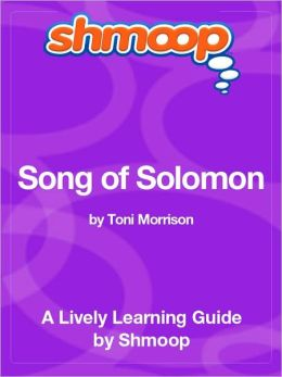 Song of Solomon - Shmoop Learning Guide