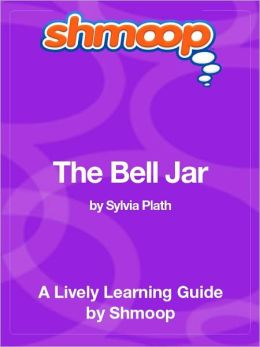 The Bell Jar - Shmoop Learning Guide