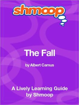 The Fall - Shmoop Learning Guide