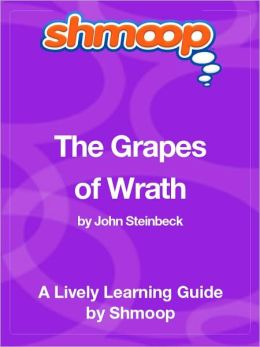 The Grapes of Wrath - Shmoop Learning Guide